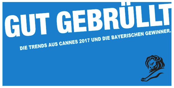 gut gebr llt die cannes lions 2017 das bayerische zentrum f r kultur und kreativwirtschaft. Black Bedroom Furniture Sets. Home Design Ideas